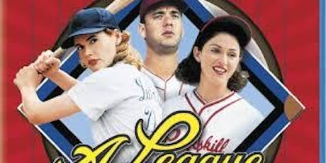 A League of Their Own Movie Night/Kickoff for Penny Marshall Celebration tickets