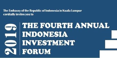 The Fourth Indonesia Investment Forum 2019 tickets