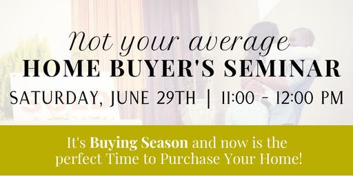 Not Your Average Home Buyer's Seminar