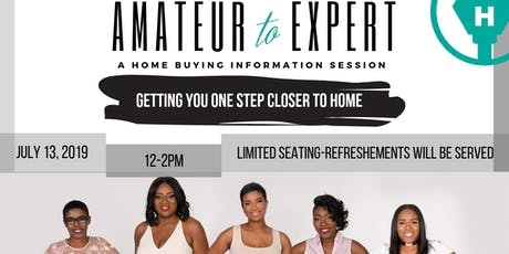 Amateur to Expert - A Home Buying Information Session tickets