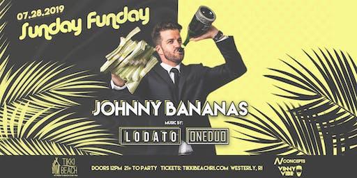 SUNDAY FUNDAY ft. JOHNNY BANANAS at Tikki Beach | 7.28.19