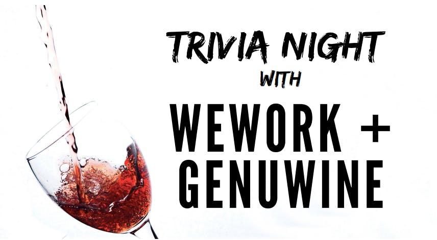 Trivia Night with WeWork + GenuWine
