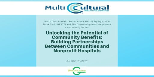 Unlocking the Potential of Community Benefits: Building Partnerships Between Communities and Nonprofit Hospitals