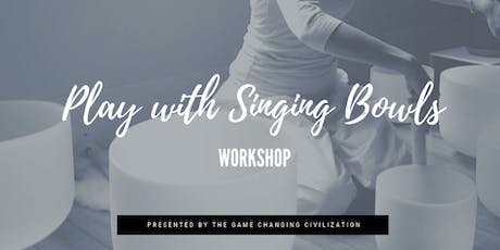 Play with Singing Bowls Workshop tickets