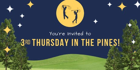 3rd Thursday in the Pines tickets