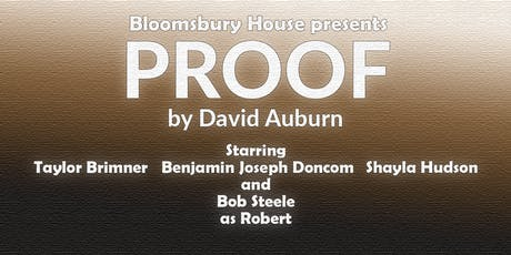 Proof by David Auburn presented by Bloomsbury House @ Sho tickets