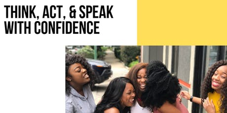 Think, Act, & Speak with CONFIDENCE tickets