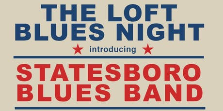 Blues night with Statesboro Blues Band plus support. tickets