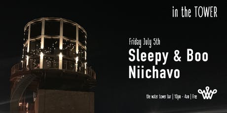 Sleepy & Boo + guests - Water Tower Bar - free tickets