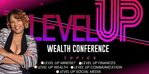 Level Up Wealth Conference