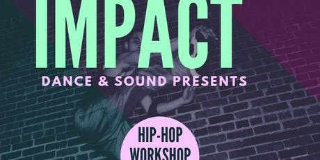 Hip Hop Workshop with Impact Dance & Sound tickets