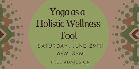 Yoga as a Holistic Wellness Tool (Free Class) tickets