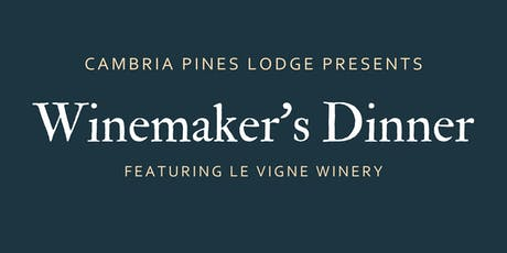 Winemaker's Dinner: Le Vigne Winery tickets