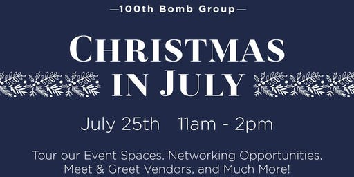Open House - Christmas in July