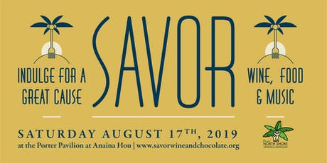 2019 Savor Wine and Chocolate  tickets