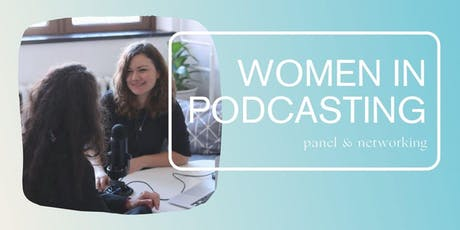 Women in Podcasting tickets