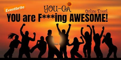 YOUGA COLLECTIVE: YOU are F***king AWESOME! tickets