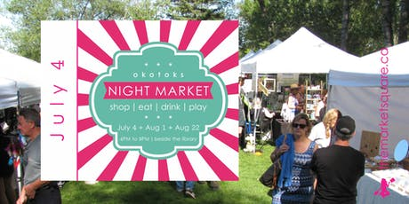 Okotoks Night Market - July 18!  tickets