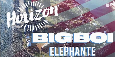 Horizon Music Festival w/ Big Boi of OUTKAST + Elephante (Independence Weekend) tickets
