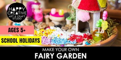 Fairy Garden (Ages 5+)