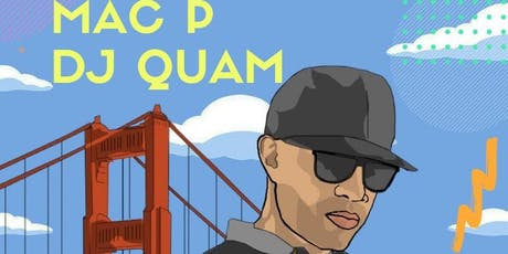Mac P & DJ Quam tickets