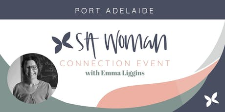 SA Woman Connect & Grow morning - Port Adelaide (child friendly) tickets