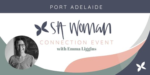 SA Woman Connect & Grow morning - Port Adelaide (child friendly)