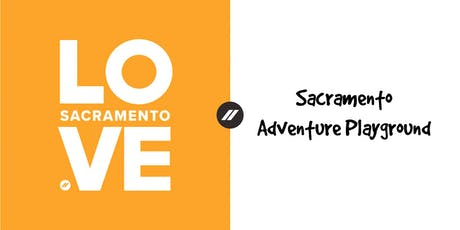 Sacramento Adventure Playground (Shift 1) tickets