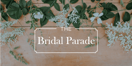 The Bridal Parade tickets
