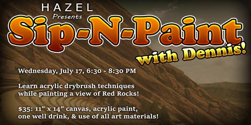 HAZEL Presents: Sip-N-Paint With Dennis