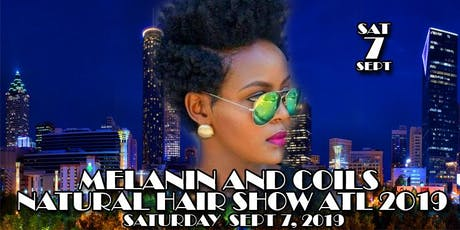 Melanin and Coils Natural Hair Show ATL tickets