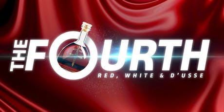 #TheFourthDTX: RED, WHITE & D'USSE Celebration tickets