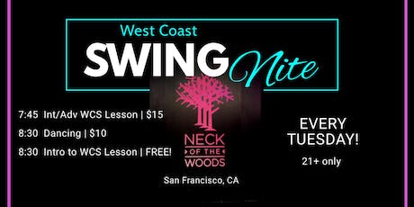 West Coast Swing Nite @ Neck of the Woods (Free lesson w/ $10 cover) tickets