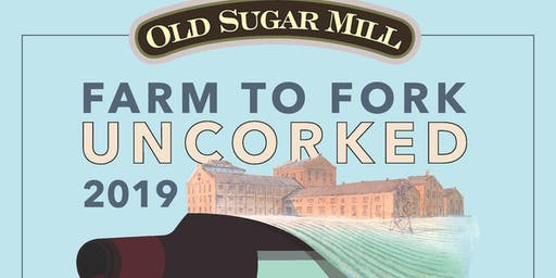 Farm to Fork Uncorked