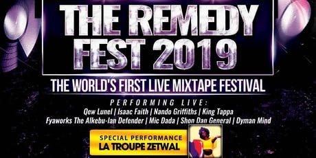 THE REMEDY FEST 2019: THE WORLD'S FIRST LIVE MIXTAPE FESTIVAL tickets