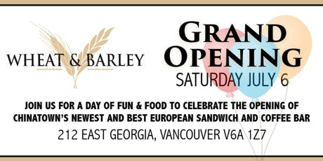 Wheat & Barley GRAND OPENING tickets