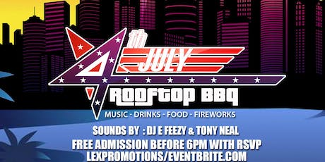 JULY 4th BBQ & Rooftop Day Party tickets