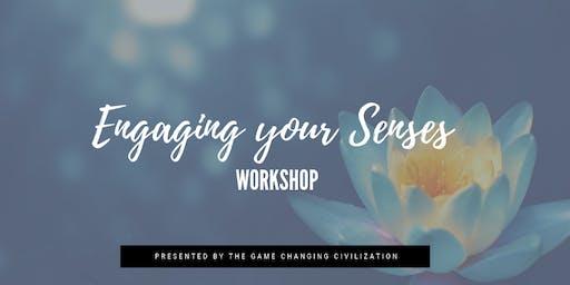 Engaging your Senses Workshop