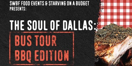Soul of Dallas Bus Tour: BBQ EDITION! tickets