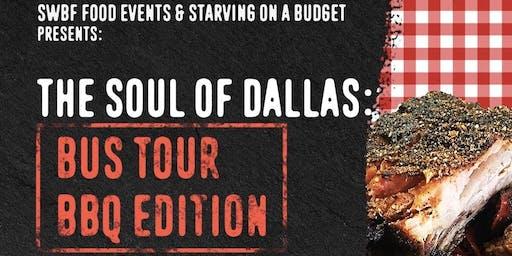 Soul of Dallas Bus Tour: BBQ EDITION!