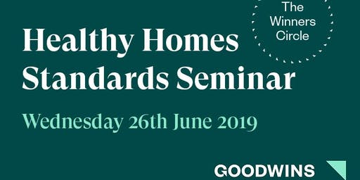 Healthy Homes Standards Seminar - Goodwins