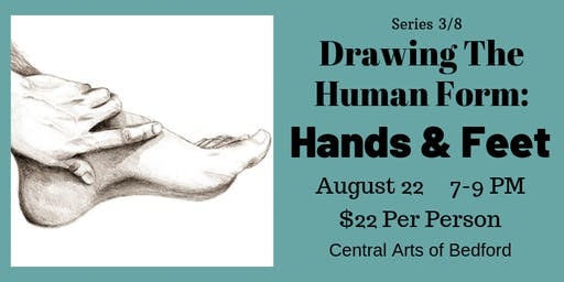 Drawing the Human Form: Hands & Feet