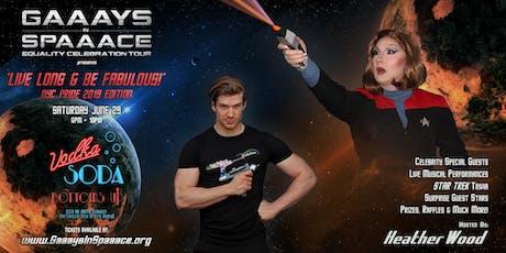 GAAAYS IN SPAAACE: NYC PRIDE CELEBRATION 2019 tickets