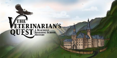 The Veterinarian's Quest: A Beaumont Boarding School Mystery tickets