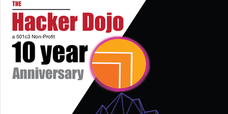 "Hacker Dojo 10 Year Anniversary - ""Return of the Happy Dev"" tickets"