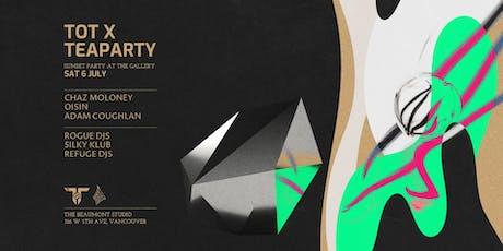 TOT X TeaParty: Sunset Party at The Gallery - Vancouver tickets