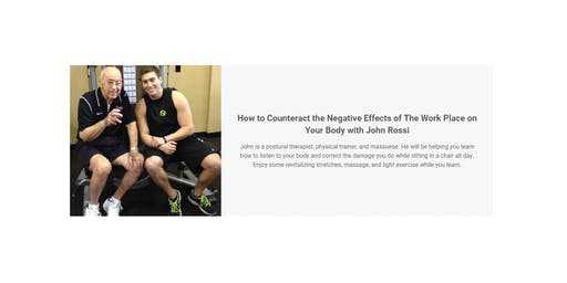 How to Counteract the Negative Effects of The Work Place on Your Body with John Rossi