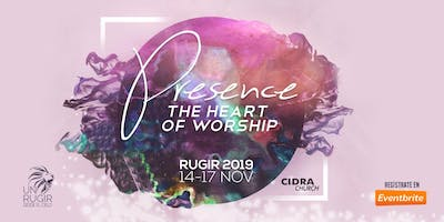 Un Rugir 2019 Presence the Heart of Worship