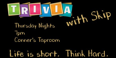 Trivia with Skip at Conner's Taproom tickets