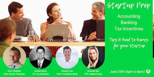 Startup Prep -  Accounting, Banking & Tax Incentives